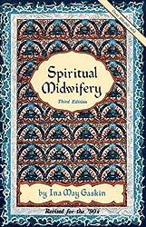 Spiritual Midwifery by Ina May Gaskin (1990-08-02)