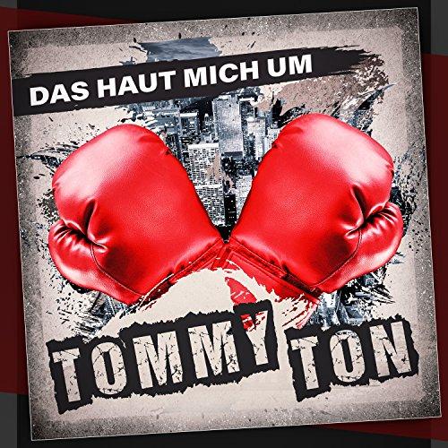 Tommy Ton - Das haut mich um