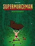"Afficher ""Supermurgeman n° 1 La loi de la jungle"""