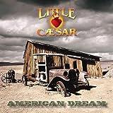 Songtexte von Little Caesar - American Dream