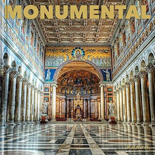 Monumental: Architektur der Jahrtausende (KUNTH Bildband)