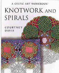 Knotwork and Spirals: A Celtic Art Workbook