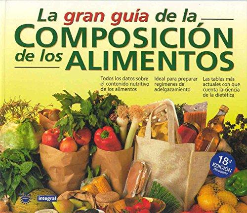 Gran Guia de La Composicion de Los Alimentos por Ibrahim Elmadfa