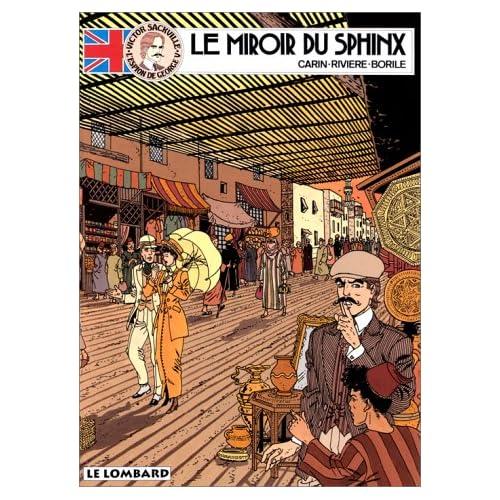 Victor Sackville, l'espion de Georges V, tome 3 : Le miroir du Sphinx