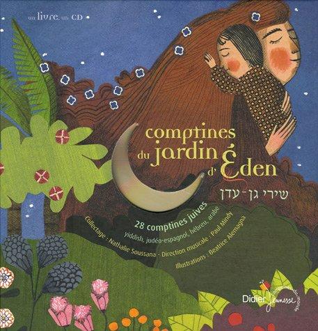 Comptines du jardin d'Eden : 28 comptines juives, yiddish, judéo-espagnol, hébreu, arabe