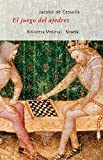 El juego del ajedrez: o Dechado de Fortuna (Biblioteca Medieval)