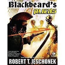 Blackbeard's Aliens (English Edition)
