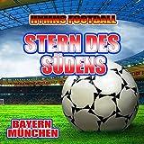 Stern Des Südens - Hymnem Bayern München