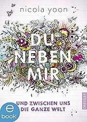 Du neben mir und zwischen uns die ganze Welt: Band 1 (German Edition)