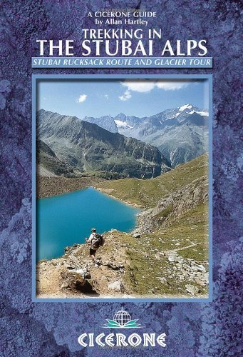 Trekking in the Stubai Alps (Cicerone Guides) by Hartley, Allan (2011) Paperback