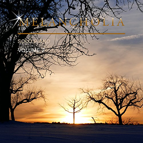 Melancholia Solo Piano, Vol. 2