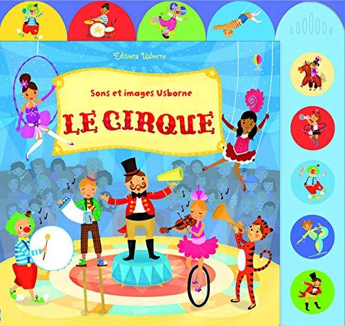 Le cirque - Sons et images Usborne par Sam Taplin