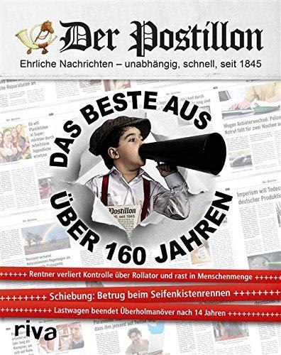 Buchseite und Rezensionen zu 'Der Postillon: Das Beste aus über 160 Jahren' von Stefan Sichermann