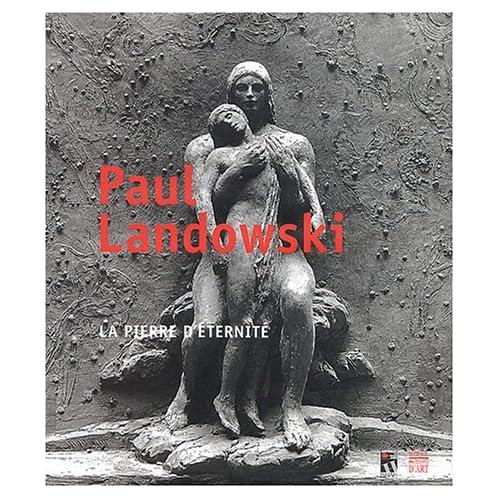 Landovski : Le geste inspiré