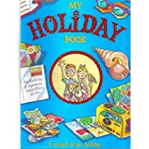 My Holiday Book: A Record of My Holiday by Heather Morris (2000-05-16)