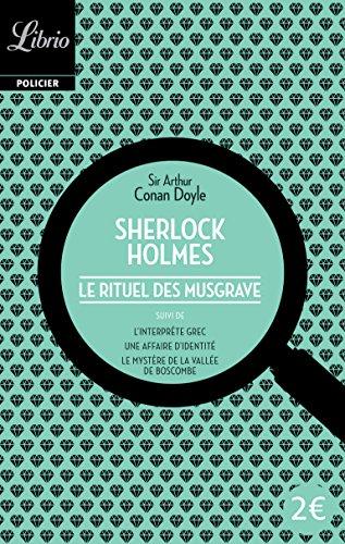 Sherlock Holmes : Le Rituel des Musgrave, suivi de trois autres récits