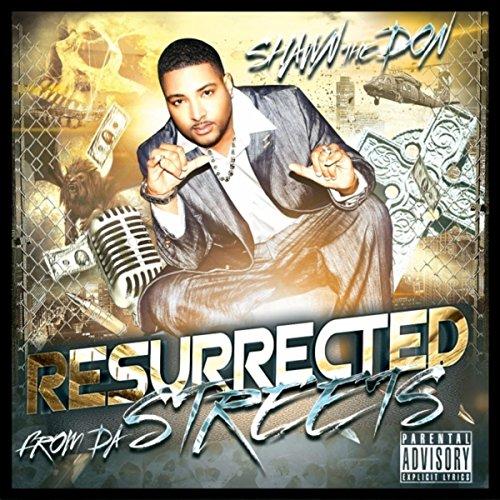 Resurrected from da Streets [Explicit]
