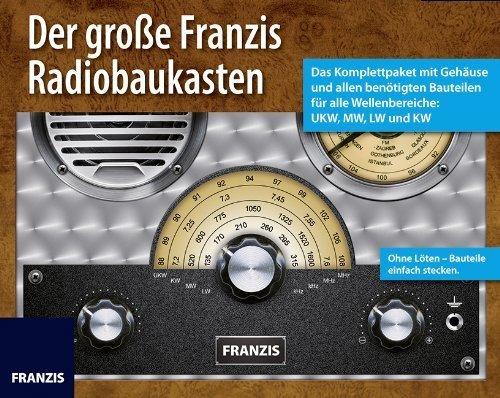 Der große Franzis Radiobaukasten von Martin Müller (28. Oktober 2013) Broschiert