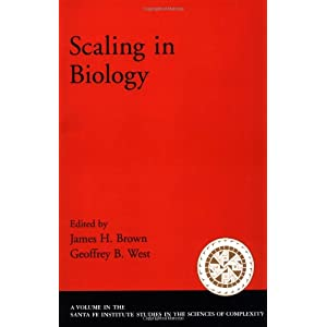 Scaling in Biology (Santa Fe Institute Studies on the Sciences of Complexity)