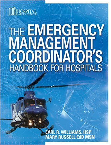 The Emergency Management Coordinator's Handbook for Hospitals 1 Pap/Com Edition by HCPro, Mary Russell EdD MSN, Earl R. Williams HSP (2008) Perfect Paperback