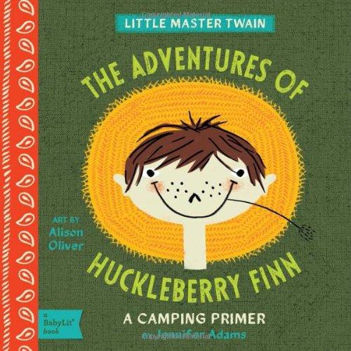 Adventures Of Huckleberry Finn (BabyLit)