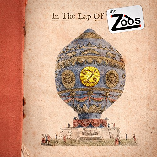 In the Lap of the Zods [Explicit]