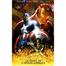 Civil War, Tome 3 : La mort de Captain America