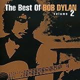 Songtexte von Bob Dylan - The Best of Bob Dylan, Volume 2