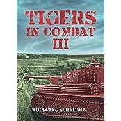 Tigers in Combat: Operation, Training, Tactics