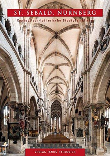 St. Sebald, Nürnberg: Evangelisch-lutherische Stadtpfarrkirche (STEKO-Kunstführer)