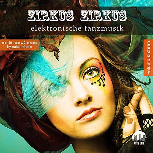 Zirkus Zirkus, Vol. 16 - Elekt...