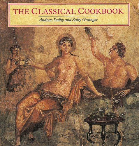 Portada del libro The Classical Cookbook by Andrew Dalby (2000-02-14)