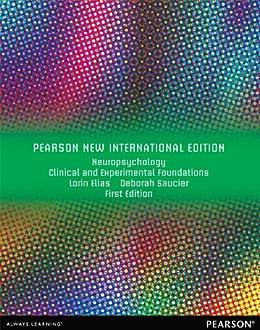 Neuropsychology: Pearson New International Edition: Clinical and Experimental Foundations par [Elias, Lorin, Saucier, Deborah]
