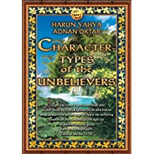 Character Types of the Unbelievers (English Edition)