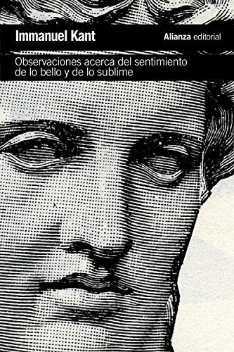 Observaciones acerca del sentimiento de lo bello y de lo sublime (El Libro De Bolsillo - Filosofía) por Immanuel Kant