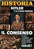 Hitler e ls classe operaia. Il consenso.