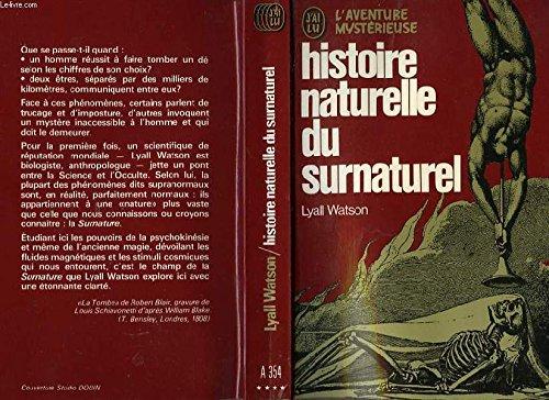 Histoire naturelle du surnaturel par Lyall Watson