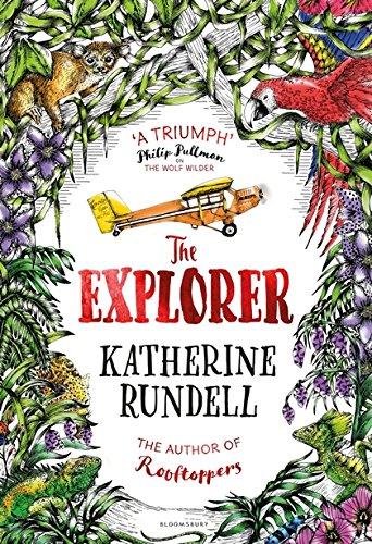 The Explorer por Katherine Rundell