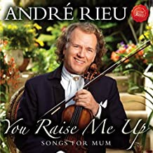 You Raise Me Up - Songs for Mum