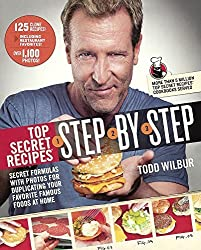 Top Secret Recipes Step-by-Step (Turtleback School & Library Binding Edition) by Todd Wilbur (2015-11-17)