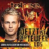 Jetzt ist der Teufel los (Gross Teetzleben Fan-Mix Nicole)