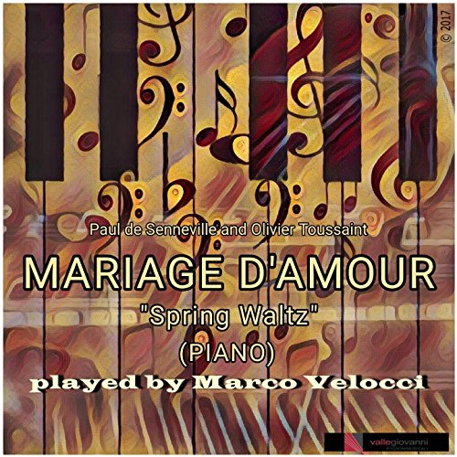 Mariage d'amour Spring Waltz (Piano)