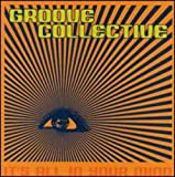Songtexte von Groove Collective - It's All in Your Mind