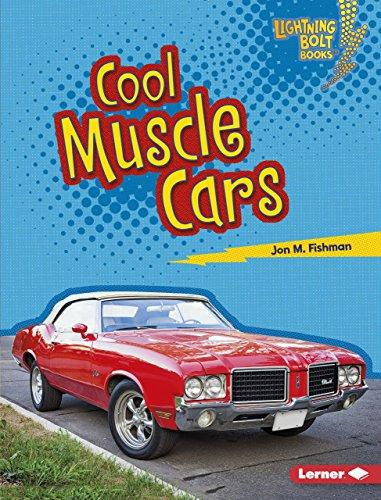 Cool Muscle Cars (Lightning Bolt Books ® — Awesome Rides) (English Edition) por Jon M. Fishman