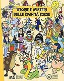 Storie e misteri delle divinità egizie. Ediz. a colori