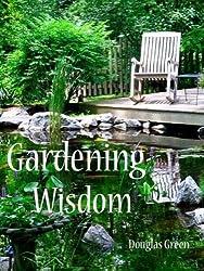 Gardening Wisdom (English Edition)