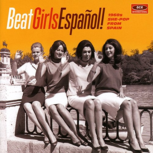 Beat Girls Espanol! 1960s She-Pop from Spain (Flow Pic)
