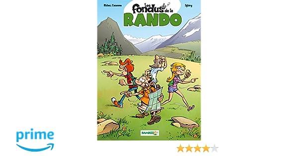 Les Fondus de la rando - tome 1 - tome 1 (French Edition)