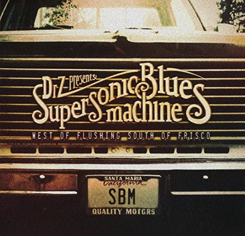 Supersonic Blues Machine: West of Flushing,South of Frisco (Audio CD)