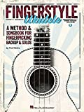 Fingerstyle Ukulele: A Method & Songbook for Fingerpicking Backup & Solos
